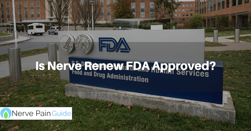 Is The Supplement Nerve Renew FDA Approved? You'll Be